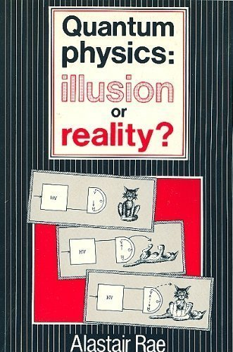 9780521278027: Quantum Physics: Illusion Or Reality?