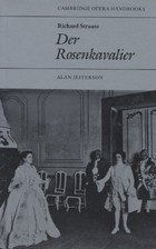 9780521278119: Richard Strauss: Der Rosenkavalier (Cambridge Opera Handbooks)