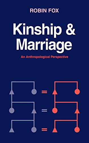 9780521278232: Kinship and Marriage: An Anthropological Perspective (Cambridge Studies in Social and Cultural Anthropology)