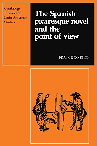 9780521278249: The Spanish Picaresque Novel and the Point of View