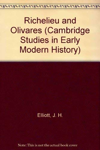 9780521278577: Richelieu and Olivares (Cambridge Studies in Early Modern History)