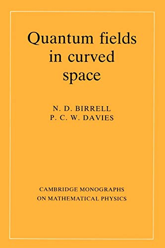 9780521278584: Quantum Fields in Curved Space (Cambridge Monographs on Mathematical Physics)