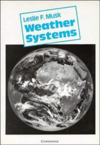9780521278744: Weather Systems (Cambridge Topics in Geography)