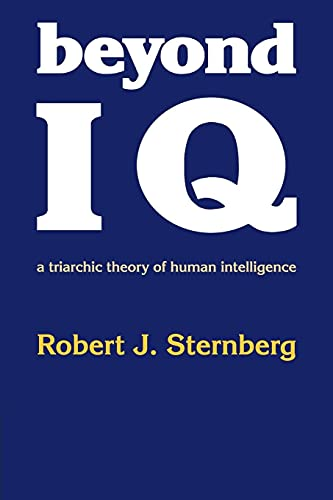 9780521278911: Beyond IQ: A Triarchic Theory of Human Intelligence