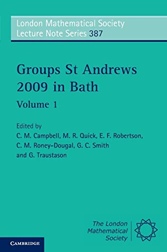 9780521279031: Groups St Andrews 2009 in Bath: Volume 1 (London Mathematical Society Lecture Note Series)