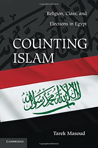 9780521279116: Counting Islam: Religion, Class, and Elections in Egypt (Problems of International Politics)