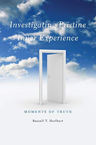 9780521279123: Investigating Pristine Inner Experience: Moments of Truth