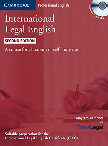 9780521279451: International Legal English Student's Book with Audio CDs (3): A Course for Classroom or Self-study Use
