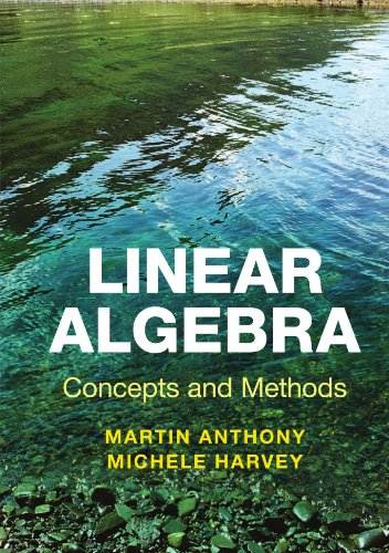 9780521279482: Linear Algebra: Concepts and Methods Paperback