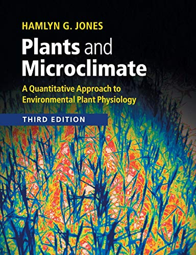 9780521279598: Plants and Microclimate: A Quantitative Approach to Environmental Plant Physiology