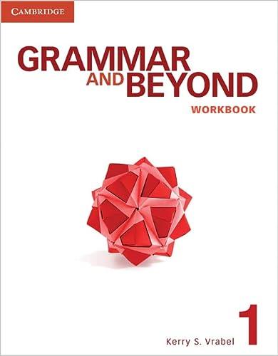 9780521279888: Grammar and Beyond 1 Workbook