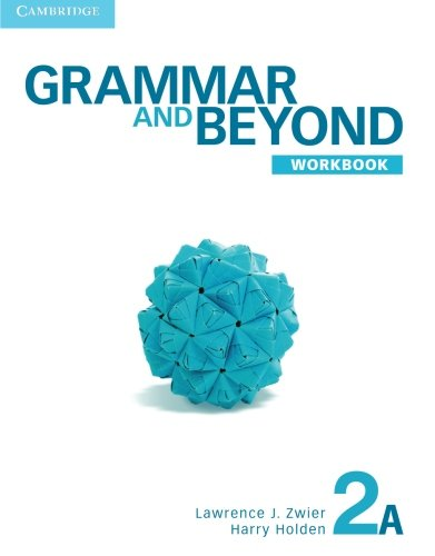 9780521279925: Grammar and Beyond Level 2 Workbook A