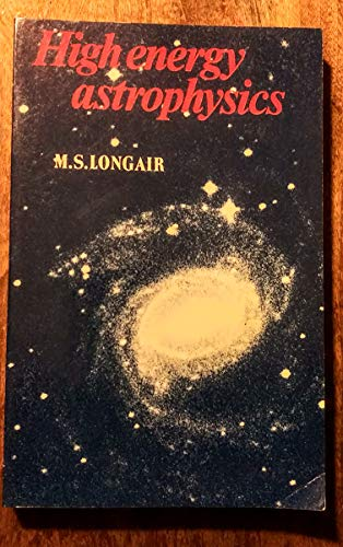 9780521280136: High Energy Astrophysics