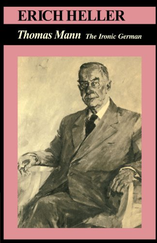 Thomas Mann: The Ironic German (0521280222) by Erich Heller; Thomas Mann