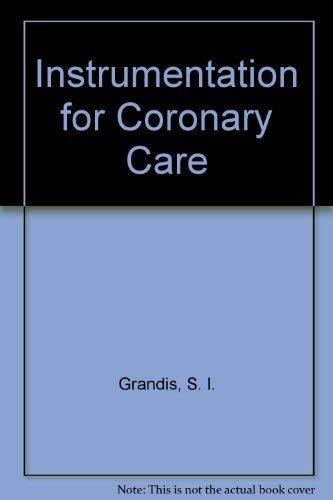 Instrumentation for Coronary Care: Grandis, S. l.