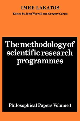 9780521280310: 001: The Methodology of Scientific Research Programmes: Volume 1 Paperback: Philosophical Papers: v. 1 (Philosophical Papers Volume I)