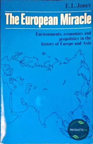 9780521280556: The European Miracle: Environments, economies and geopolitics in the history of Europe and Asia