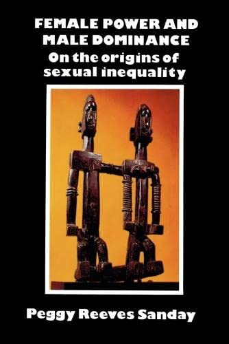 9780521280754: Female Power and Male Dominance: On the Origins of Sexual Inequality