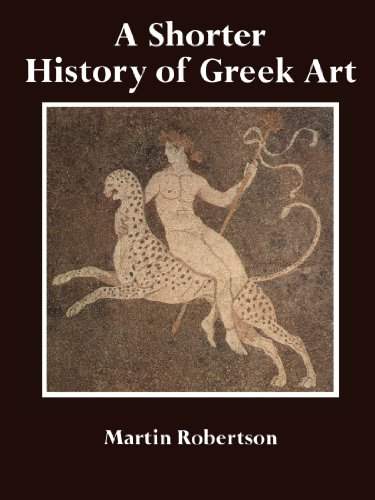A SHORTER HISTORY OF GREEK ART.