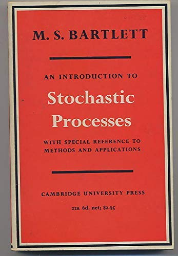 9780521280853: Introduction to Stochastic Processes: With Special Reference to Methods and Applications