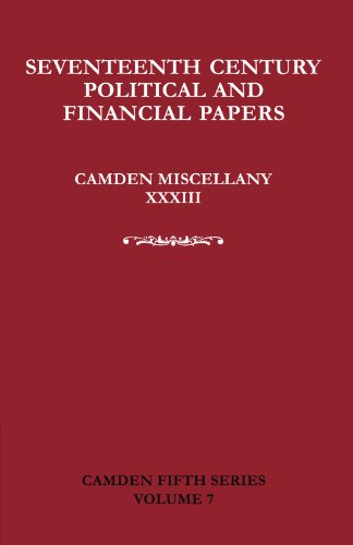 Seventeenth-Century Parliamentary and Financial Papers: Camden Miscellany XXXIII (Camden Fifth ...