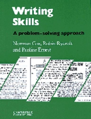 Writing Skills Students book: A Problem-Solving Approach: Coe, Norman and