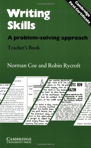 9780521281430: Writing Skills Teacher's book: A Problem-Solving Approach (Cambridge First Certificate)