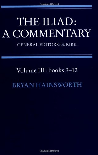 9780521281737: The Iliad: Commentary v3 Bk 9-12: A Commentary: Volume 3, Books 9-12