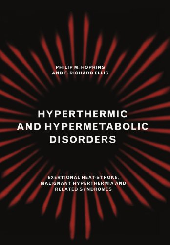 9780521281829: Hyperthermic and Hypermetabolic Disorders: Exertional Heat-stroke, Malignant Hyperthermia and Related Syndromes