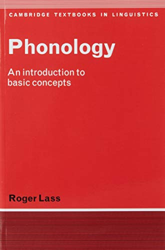 9780521281836: Phonology: An Introduction to Basic Concepts (Cambridge Textbooks in Linguistics)