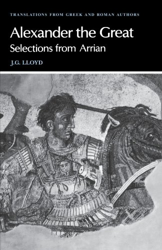9780521281959: Arrian: Alexander the Great: Selections from Arrian (Translations from Greek and Roman Authors)
