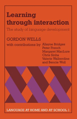 9780521282192: Learning through Interaction: Volume 1 Paperback: The Study of Language Development: v. 1 (Language at Home and at School)