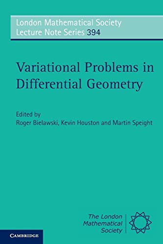 9780521282741: Variational Problems in Differential Geometry (London Mathematical Society Lecture Note Series, Vol. 394)