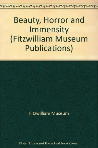 9780521282789: Beauty, Horror and Immensity (Fitzwilliam Museum Publications)