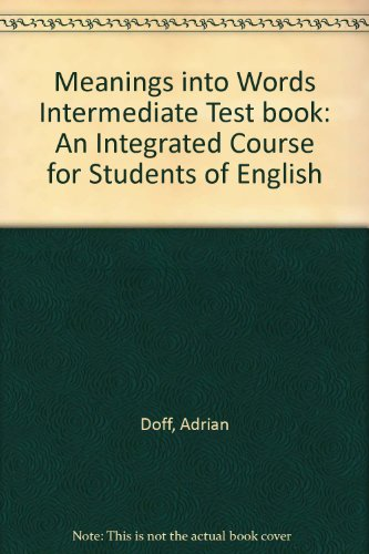 9780521282857: Meanings into Words Intermediate Test book: An Integrated Course for Students of English