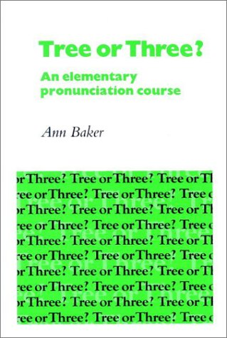 9780521282932: Tree or Three? Student's book: An Elementary Pronunciation Course (English Language Learning: Reading Scheme)