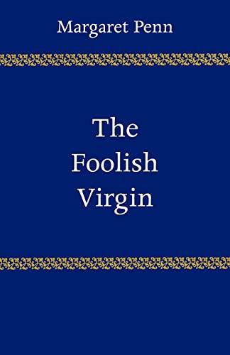 9780521282970: The Foolish Virgin