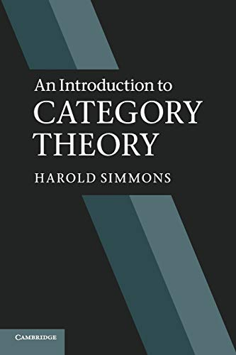 An Introduction to Category Theory (Paperback) 9780521283045 Category theory provides a general conceptual framework that has proved fruitful in subjects as diverse as geometry, topology, theoretic