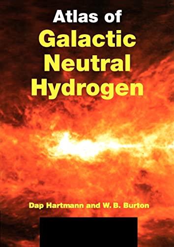 9780521283120: Atlas of Galactic Neutral Hydrogen