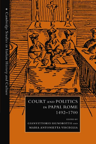 9780521283144: Court and Politics in Papal Rome, 1492-1700 (Cambridge Studies in Italian History and Culture)