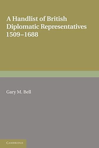 9780521283229: A Handlist of British Diplomatic Representatives: 1509-1688 (Royal Historical Society Guides and Handbooks)