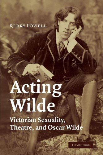 9780521283380: Acting Wilde: Victorian Sexuality, Theatre, and Oscar Wilde