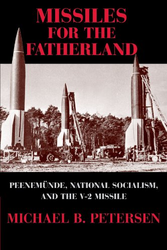 9780521283403: Missiles for the Fatherland: Peenemünde, National Socialism, and the V-2 Missile (Cambridge Centennial of Flight)
