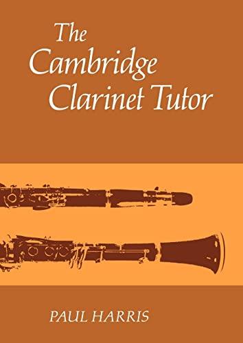 9780521283502: The Cambridge Clarinet Tutor Paperback