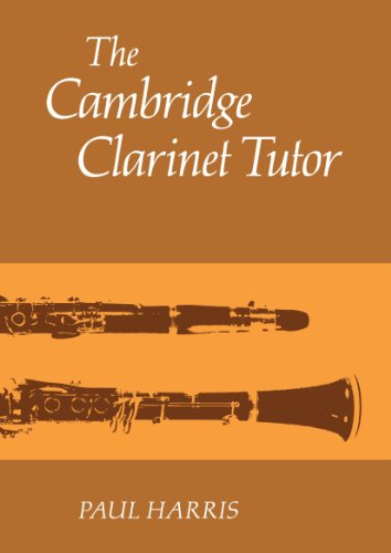 The Cambridge Clarinet Tutor: Harris, Paul