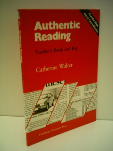 Authentic Reading Teacher's book with key: Catherine Walter