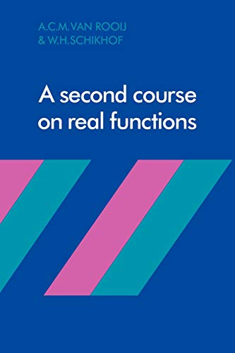A Second Course on Real Functions: Rooij, A. C.