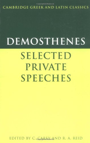 9780521283731: Demosthenes: Selected Private Speeches (Cambridge Greek and Latin Classics) (English and Greek Edition)