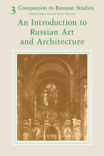 9780521283847: Companion to Russian Studies: Volume 3, An Introduction to Russian Art and Architecture