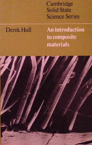 9780521283922: An Introduction to Composite Materials (Cambridge Solid State Science Series)